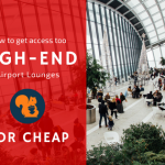 sqrrl-How to get access to high end airport lounges