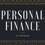 sqrrl-blog-personal finance explained in 5 sentences