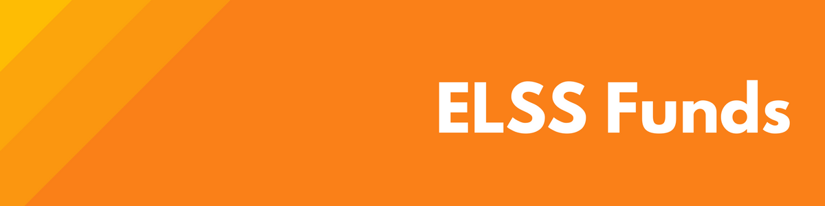 ELSS Funds - Tax saving investment option under section 80C