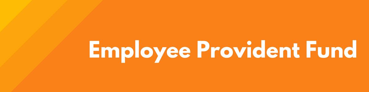 Employee Provident Fund