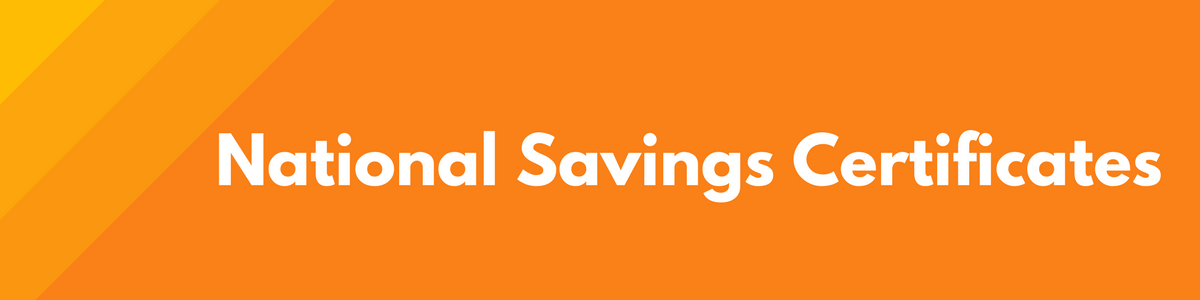 National Savings Cetificates - Tax saving investment option under section 80C