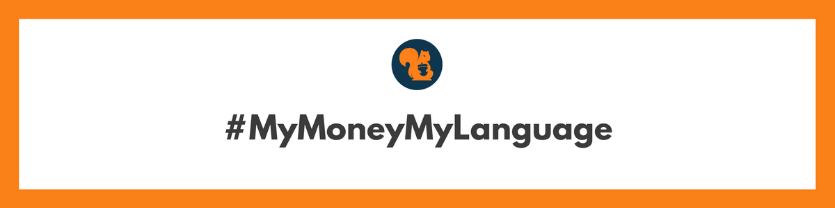 Sqrrl.in-#MyMoneyMyLanguage- time to change
