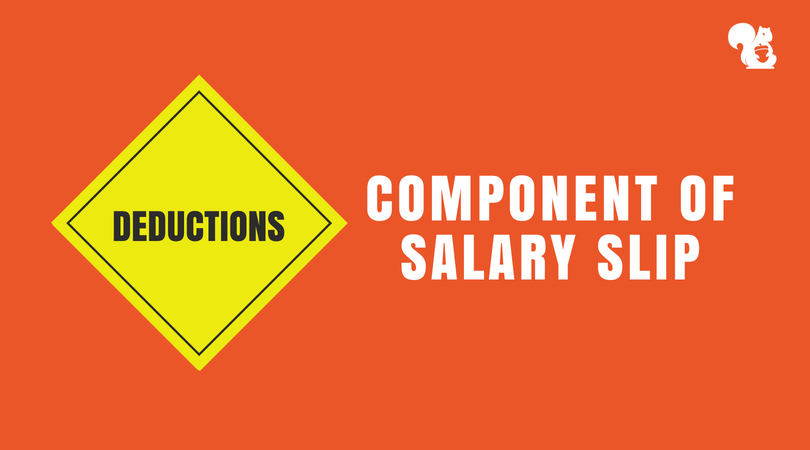 Deductions - Component of Indian Salary Slip
