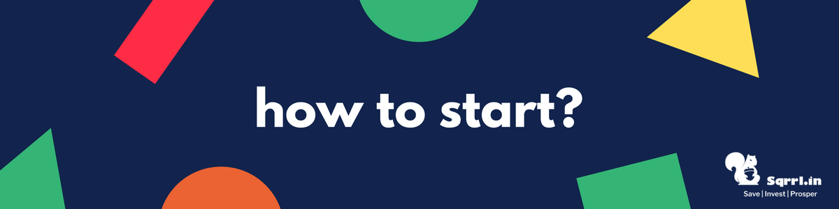 How to Start SIP Investment for Beginners - How to start a SIP with Sqrrl