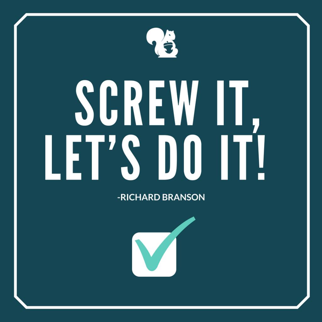 sqrrl.in Screw it, Lets do it! - Richard Branson