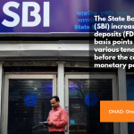 sbi fd rates hike, fixed deposits rate, sbi fd,