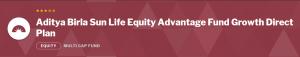 Aditya Birla SunLife Equity Advantage Fund
