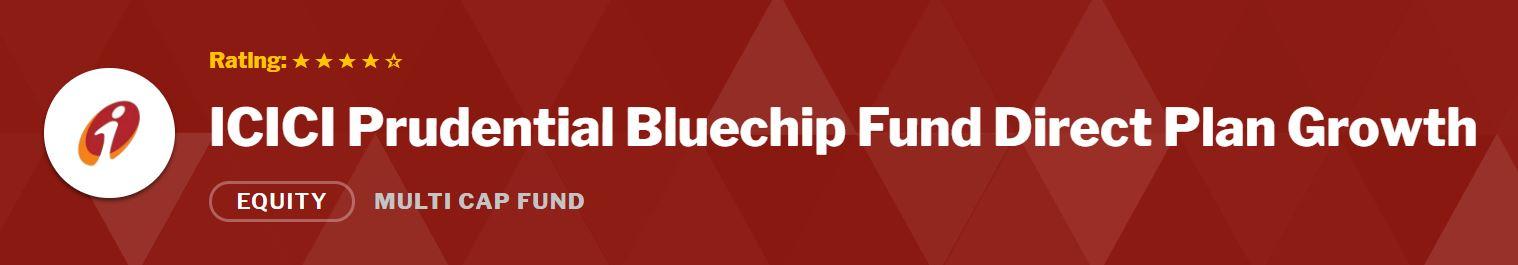 ICICI Prudentail Bluechip Fund