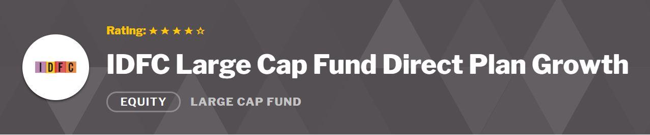 IDFC Large Cap Fund