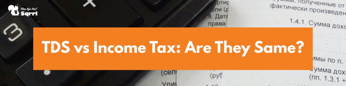 tds vs income tax