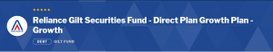 Debt Mutual Funds: Reliance Gilt Securities Fund
