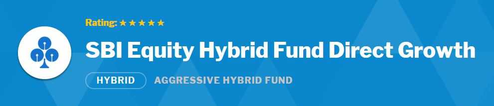 SBI Equity Hybrid Fund