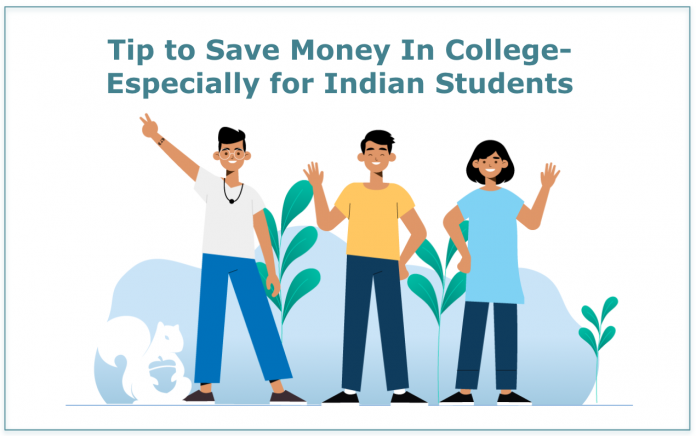 TIp to Save Money In College- Indian Students