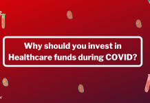 Why should you invest in Healthcare funds during COVID?