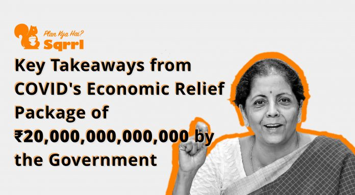 6 Key Takeaways from COVID Economic Relief Package by the Government