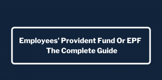 EPF or Employees' Provident Fund - The Complete Guide